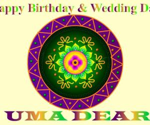 Happy Birthday & Wedding day Uma...